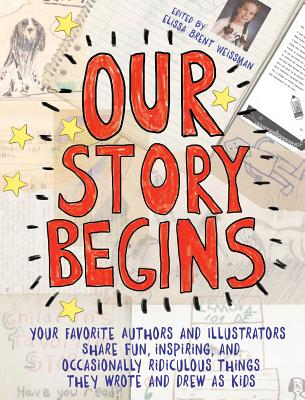 Our Story Begins edited by Elissa Brent Weissman