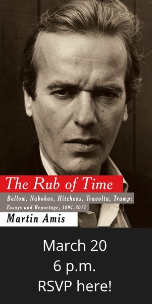 Martin Amis' The Rub of Time event March 20