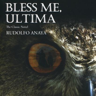 Bless Me, Ultima by Rudolfo Anaya