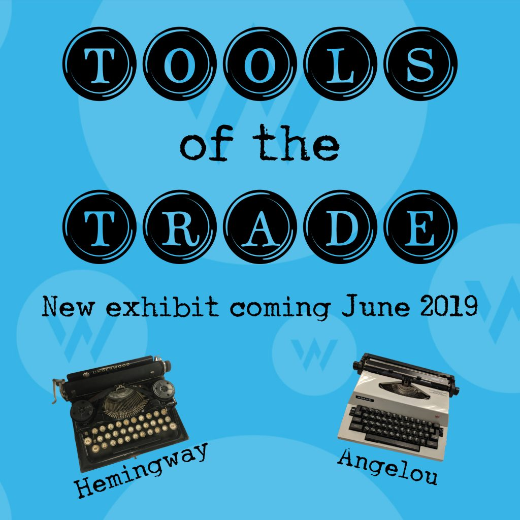 Tools of the Trade exhibit opening June 2019 at the American Writers Museum.