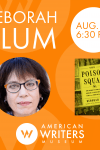 Deborah Blum at the American Writers Museum on August 15