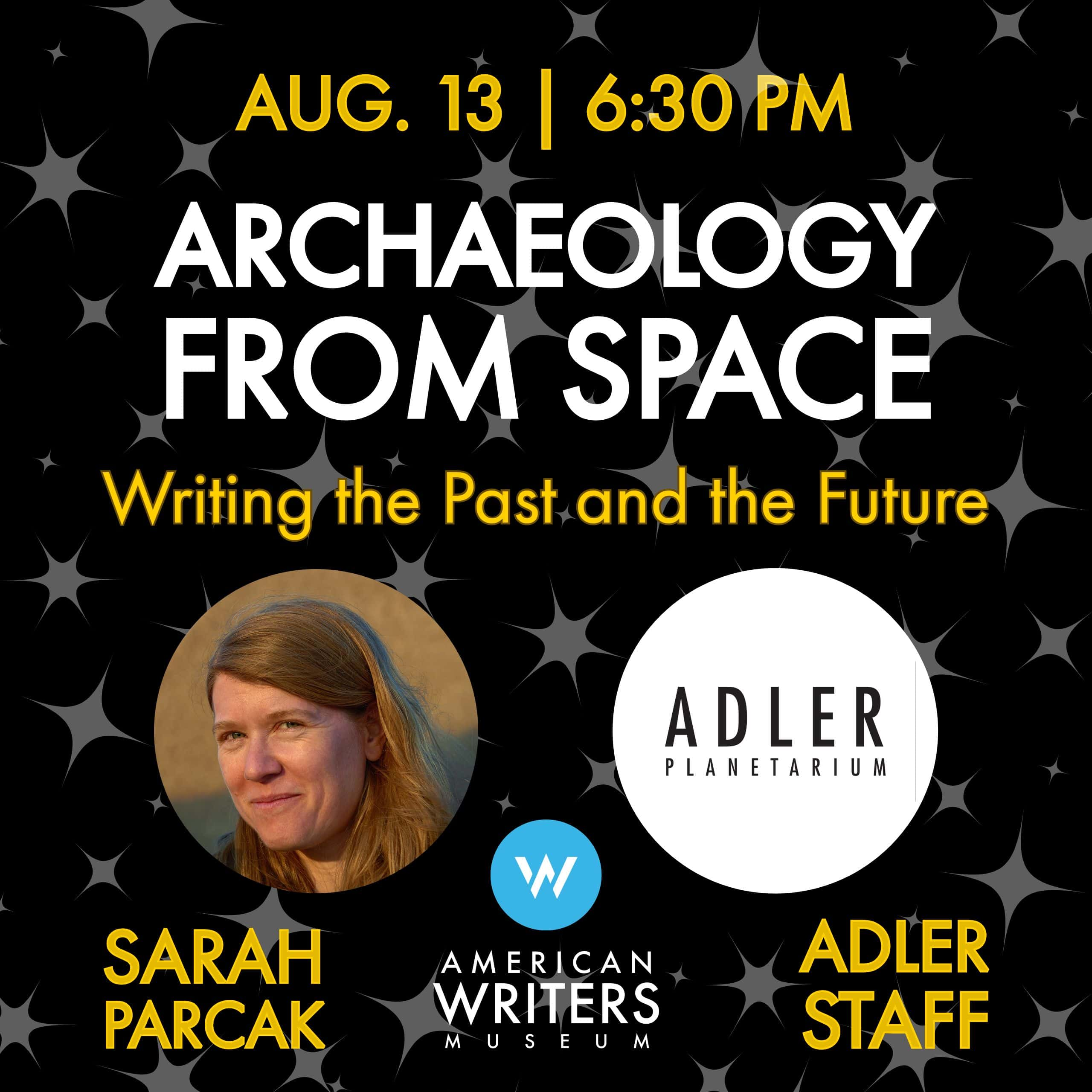 Sarah Parcak and Adler Planetarium astronomers at the American Writers Museum on August 13