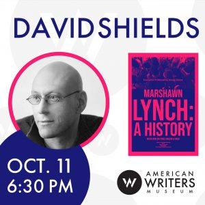 David Shields screens and discusses his documentary Marshawn Lynch: A History at the American Writers Museum on October 11