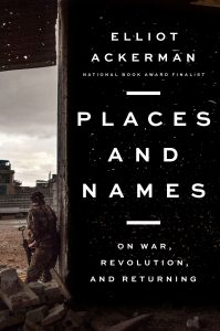 Places and Names by Elliot Ackerman book cover