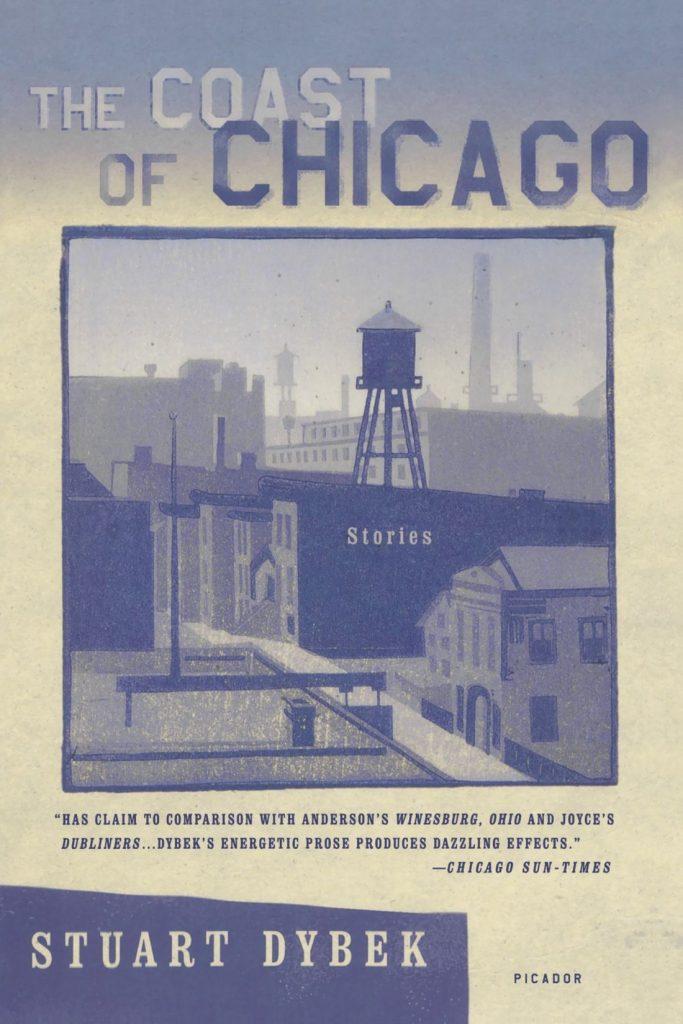 The Coast of Chicago by Stuart Dybek