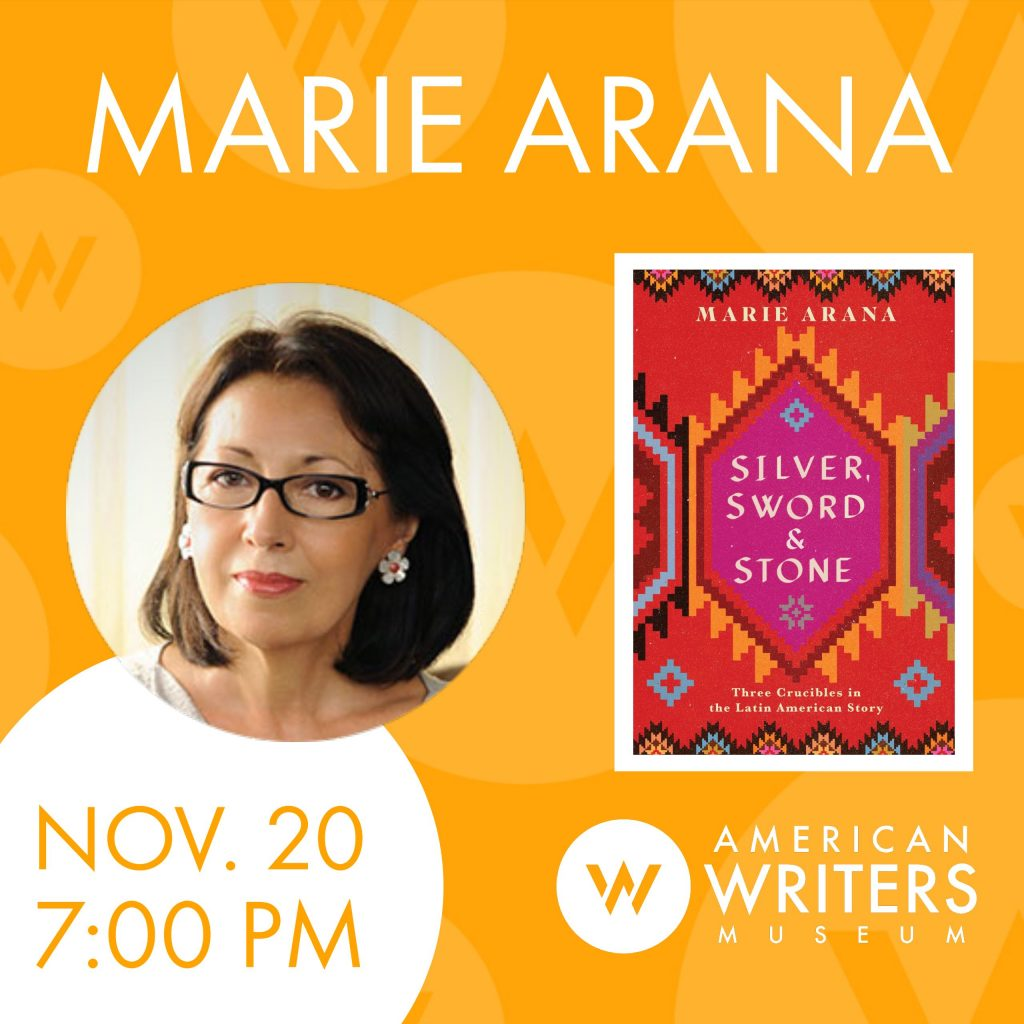 Marie Arana presents her new book Silver, Sword and Stone at the American Writers Museum in Chicago on November 20 as part of the programming for the special exhibit My America; Immigrant and Refugee Writers Today